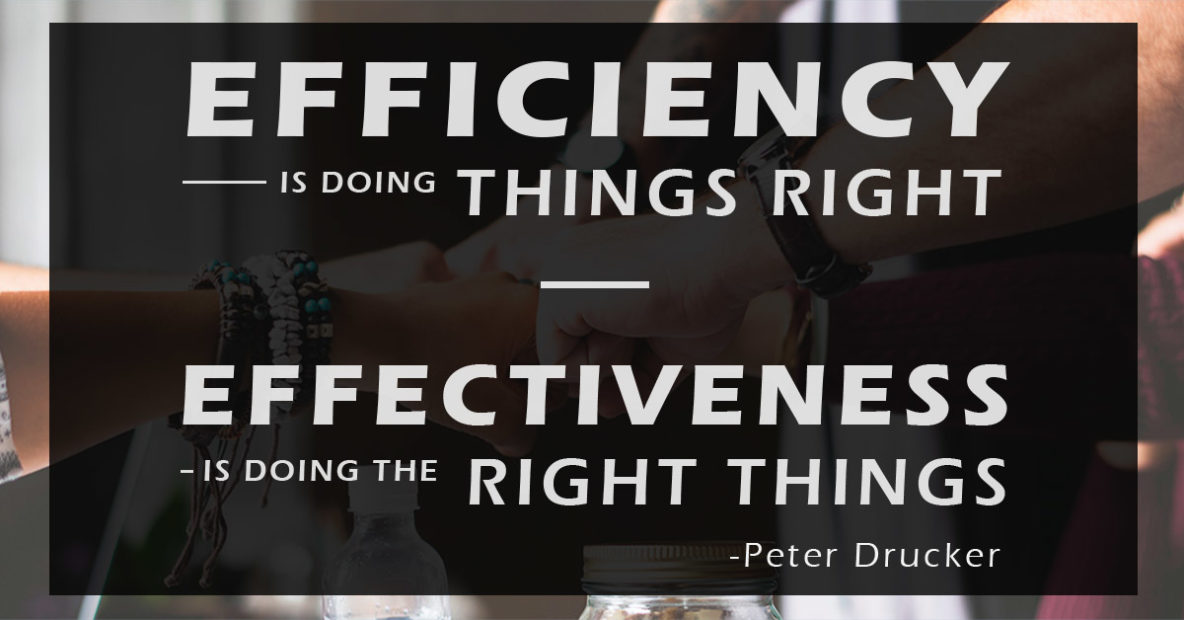 Effeciency-and-Effectiveness-Quote